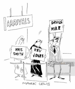 'Arrivals' 'Drugs Mule'